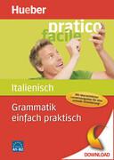 Grammatik einfach praktisch ' Italienisch