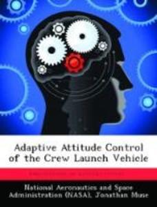 Adaptive Attitude Control of the Crew Launch Ve...
