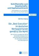 Die «Best Execution» im deutschen Wertpapierhandel gemäß § 33a WpHG