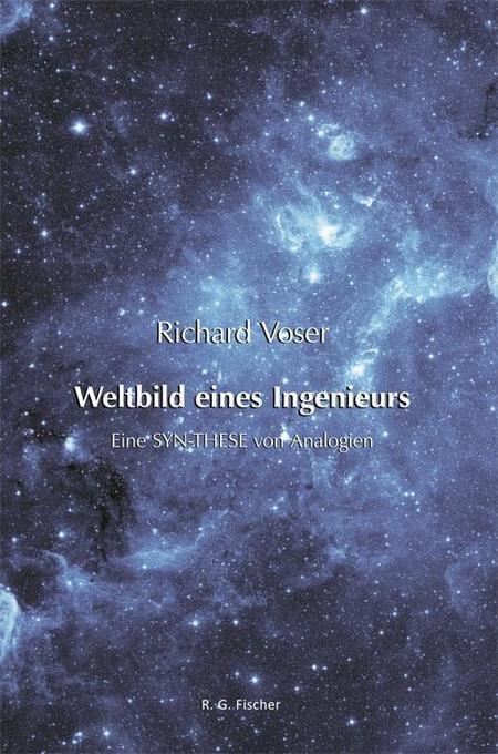 Weltbild eines Ingenieurs als Buch von Richard ...