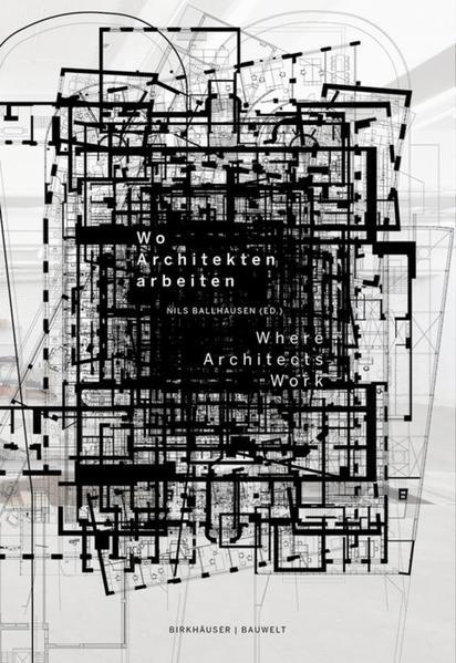 Wo Architekten arbeiten / Where Architects Work...