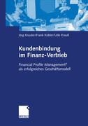 Kundenbindung im Finanz-Vertrieb