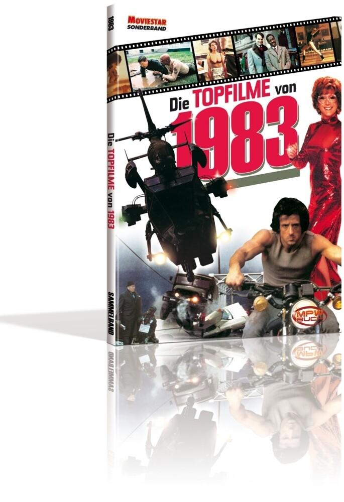 Die Topfilme von 1983 als Buch von Tobias Hohma...