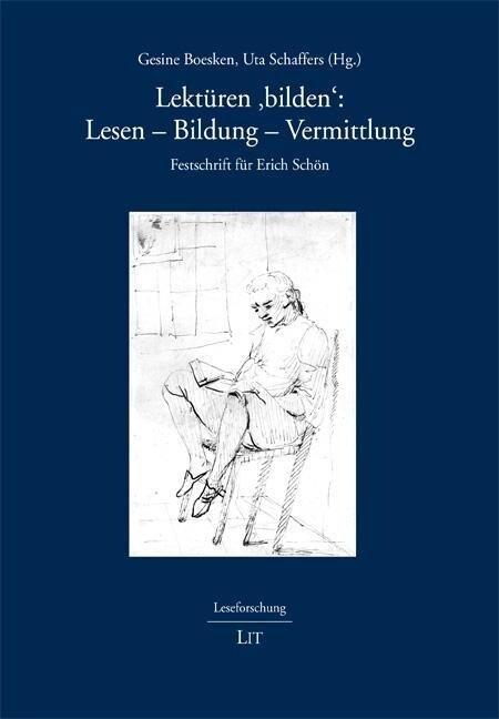 Lektüren ´bilden´: Lesen - Bildung - Vermittlun...