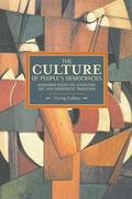 The Culture of People's Democracy: Hungarian Essays on Literature, Art, and Democratic Transition, 1945-1948
