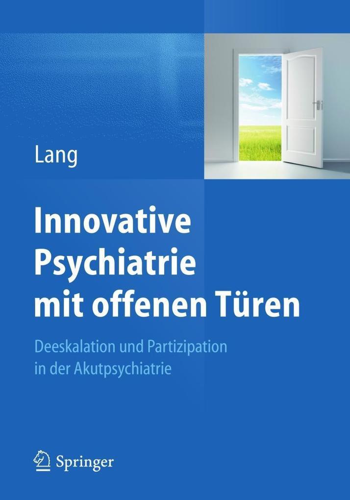 Innovative Psychiatrie mit offenen Türen als eB...