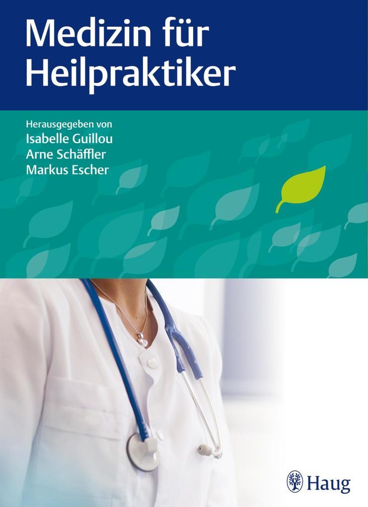 Medizin für Heilpraktiker als eBook Download von