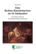 Eine Berliner Künstlerkarriere im 18. Jahrhundert