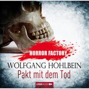 Horror Factory 01 - Pakt mit dem Tod