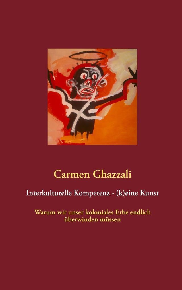Interkulturelle Kompetenz - (k)eine Kunst als e...