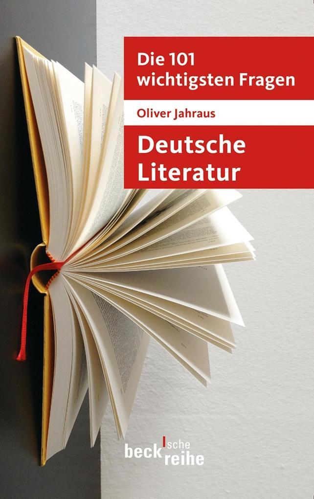 Die 101 wichtigsten Fragen: Deutsche Literatur als eBook epub