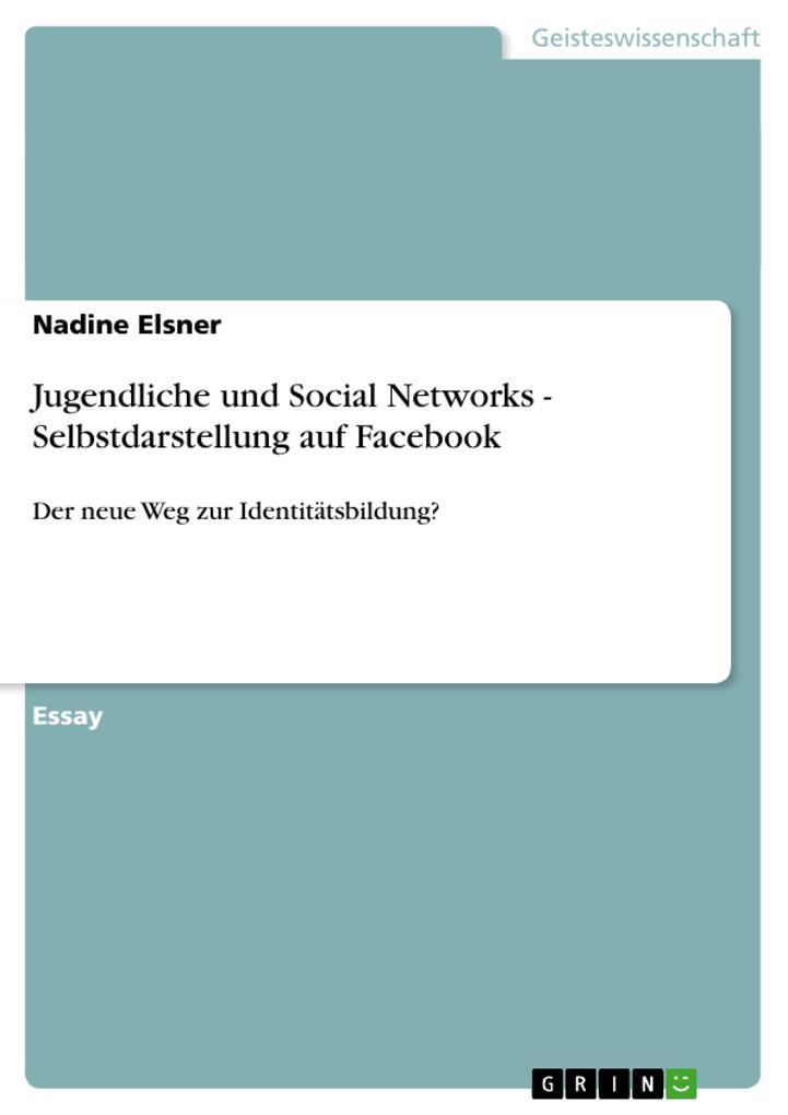Jugendliche und Social Networks - Selbstdarstel...