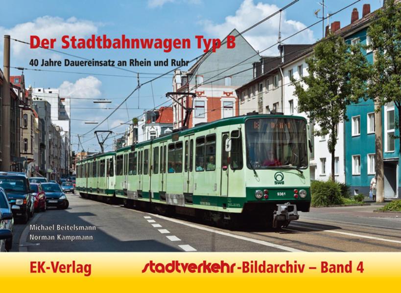 Der Stadtbahnwagen Typ B als Buch von Michael B...