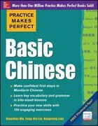 Practice Makes Perfect Basic Chinese