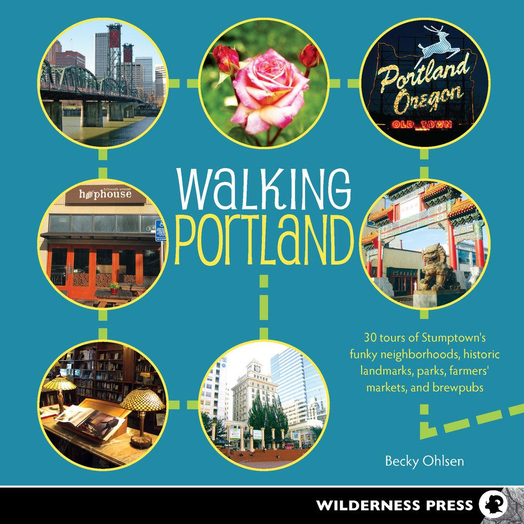 Walking Portland als eBook Download von Becky O...