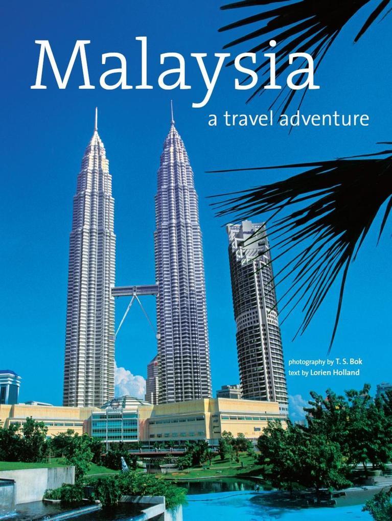Malaysia: A Travel Adventure als eBook Download...