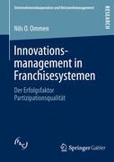 Innovationsmanagement in Franchisesystemen