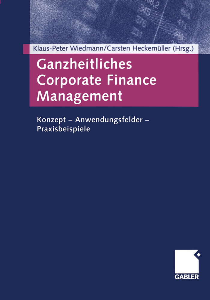 Ganzheitliches Corporate Finance Management als...