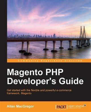 Magento PHP Developer´s Guide als eBook Downloa...