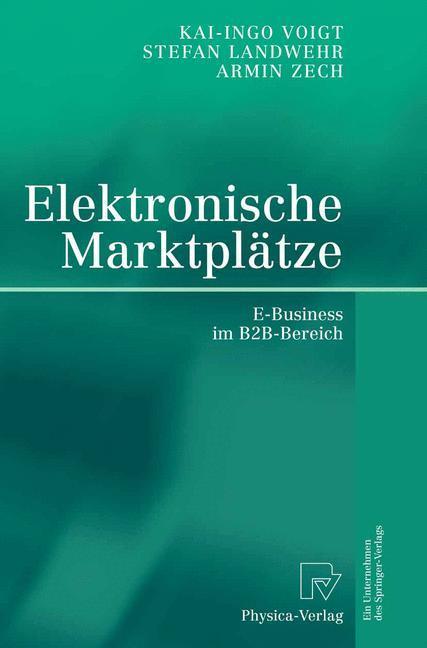 Elektronische Marktplätze als Buch von Stefan L...