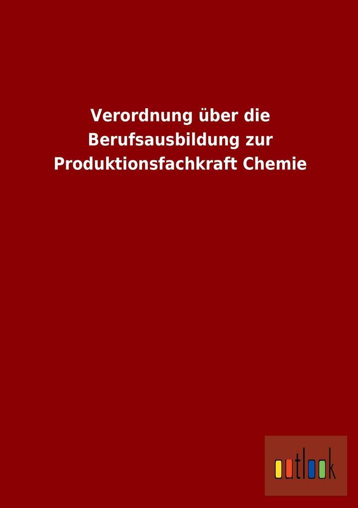 Verordnung über die Berufsausbildung zur Produk...
