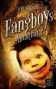 Fangboys Abenteuer