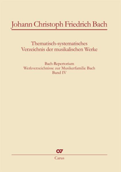 Johann Christoph Friedrich Bach: Thematisch-sys...