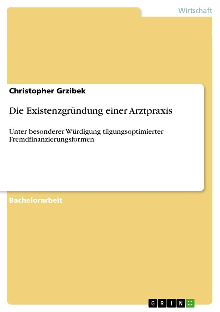 Die Existenzgründung einer Arztpraxis als eBook...