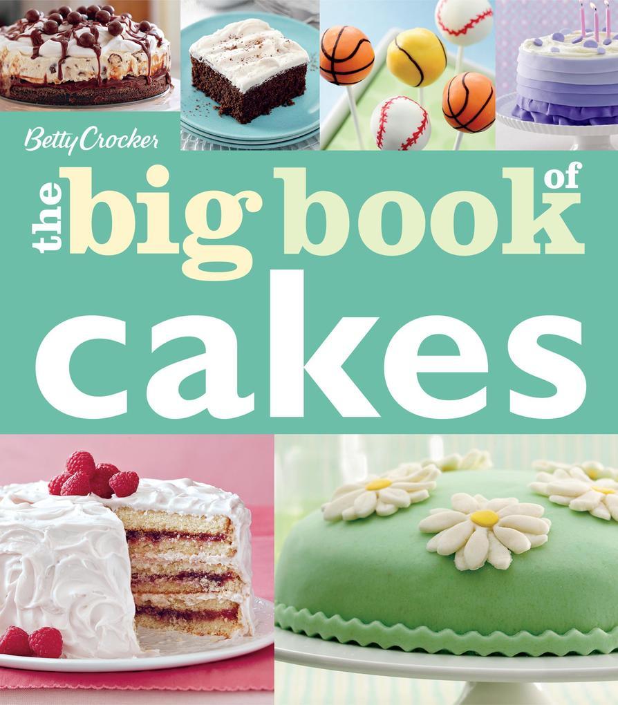 Betty Crocker The Big Book of Cakes als eBook D...
