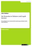 Die Deutschen in Nabokovs und Gogols Literatur