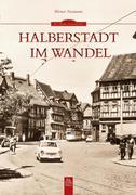 Halberstadt im Wandel