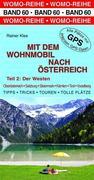 Mit dem Wohnmobil nach Österreich Teil 2: Der Westen