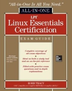 LPI Linux Essentials Certification All-in-One E...