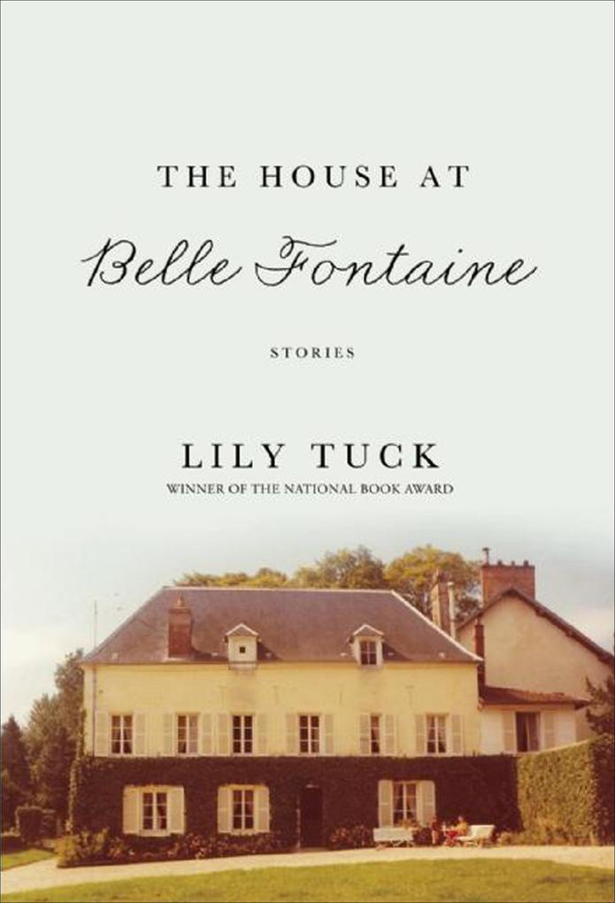 The House at Belle Fontaine als eBook Download ...
