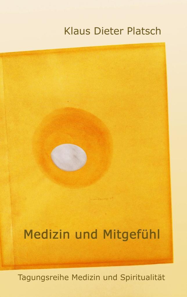 Medizin und Mitgefühl als eBook Download von