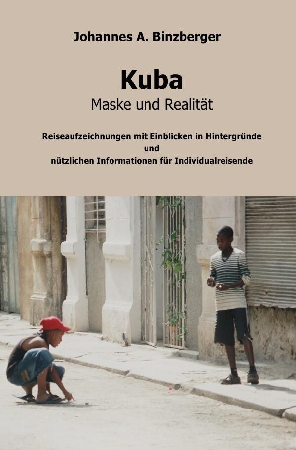 Kuba - Maske und Realität - als Buch