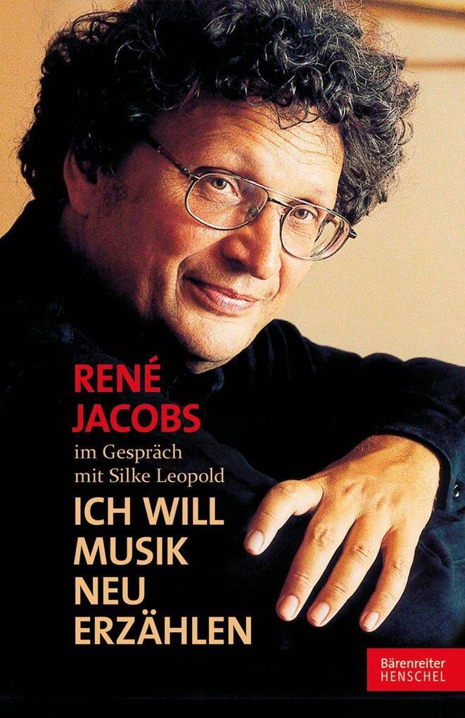 Ich will Musik neu erzählen als Buch von René J...