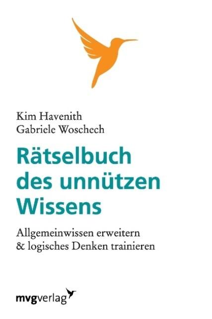 Rätselbuch des unnützen Wissens als Buch von Ki...