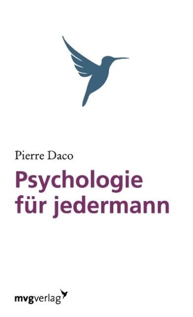 Psychologie für Jedermann als Buch von Pierre Daco