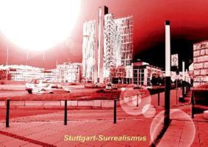 Stuttgart - Surrealismus (Posterbuch DIN A4 que...
