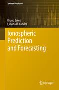 Ionospheric Prediction and Forecasting