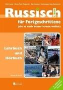 Russisch für Fortgeschrittene 2. Lehrbuch und Hörbuch mit Mp3-Daten