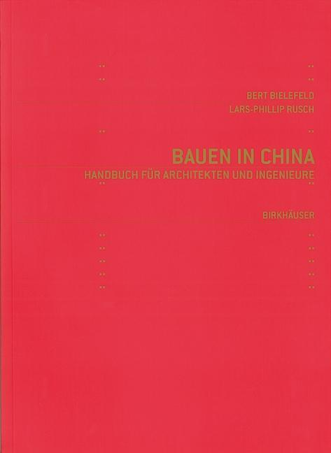 Bauen in China als eBook Download von Bert Biel...
