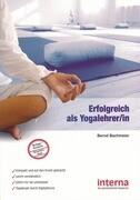 Erfolgreich als Yogalehrer/in