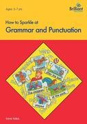 How to Sparkle at Grammar and Punctuation