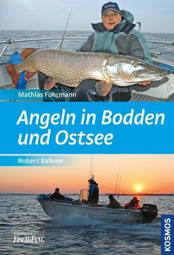 Angeln in Bodden und Ostsee als Buch von Robert...