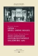 Oper - Spiel ohne Regel