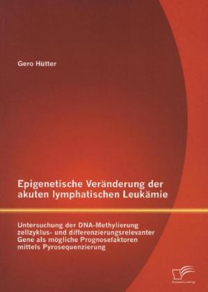 Epigenetische Veränderung der akuten lymphatisc...