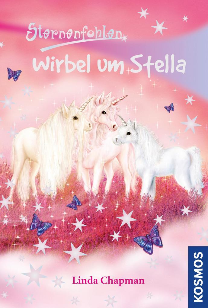 Sternenfohlen, 7, Wirbel um Stella als eBook Do...