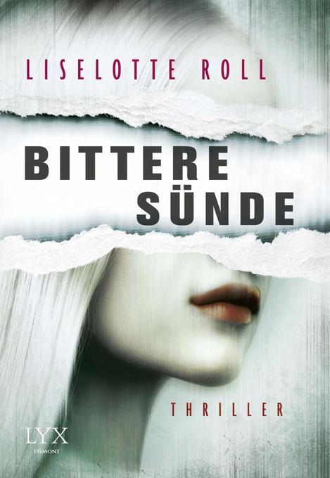 Bittere Sünde als Buch von Liselotte Roll